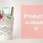 Productos Acabados II